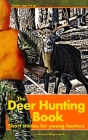 The Deer Hunting Book: Short Stories for Young Hunters Cover Image