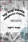 Hip Hop Beats, Indigenous Rhymes (Suny Series) Cover Image