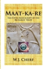 Maat-ka-re: The Memoirs of a Time Traveler Cover Image