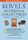Kovels' Antiques and Collectibles Price Guide 2021 Cover Image