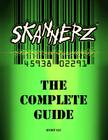 Skannerz: The Complete Guide Cover Image
