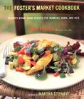 The Foster's Market Cookbook Cover Image