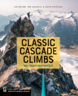 Classic Cascade Climbs: Select Routes in Washington State Cover Image