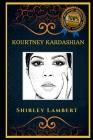 Kourtney Kardashian: The Kardashian Family Star, the Original Anti-Anxiety Adult Coloring Book Cover Image