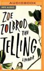 The Telling: A Memoir Cover Image