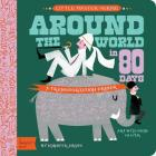Around the World in 80 Days: A Babylit Transportation Primer Cover Image