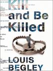 Kill and Be Killed (Jack Dana #2) Cover Image