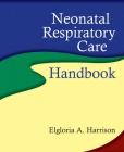 Neonatal Respiratory Care Handbook Cover Image