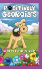 Positively Georgia's Guide to Surviving Grief Cover Image