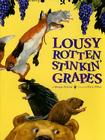 Lousy Rotten Stinkin' Grapes Cover Image