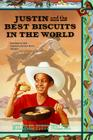 Justin and the Best Biscuits in the World Cover Image