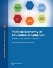 Political Economy of Education in Lebanon: Research for Results Program (International Development in Focus) Cover Image