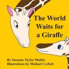 The World Waits for a Giraffe Cover Image