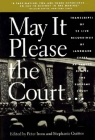 May It Please the Court: The Most Significant Oral Arguments Made Before the Supreme Court Since 1955 [With 4 Cassettes] Cover Image