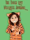 The Tiger Livy Wellness Journal Cover Image