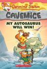 My Autosaurus Will Win! (Geronimo Stilton Cavemice #10) Cover Image