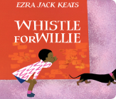 Whistle for Willie Board Book Cover Image