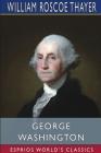 George Washington (Esprios Classics) Cover Image