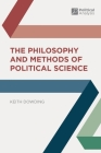 The Philosophy and Methods of Political Science (Political Analysis) Cover Image