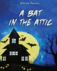 A Bat in the Attic Cover Image