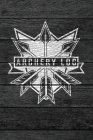 Archery Log: Bow Hunting and Practice Score Card Book - Vintage Rustic Wood Theme Cover Image