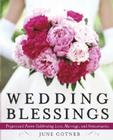 Wedding Blessings: Prayers and Poems Celebrating Love, Marriage and Anniversaries Cover Image