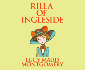 Rilla of Ingleside (Anne of Green Gables #8) Cover Image