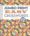 Jumbo Print Easy Crosswords #12 (Large Print Crosswords) Cover Image