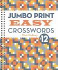 Jumbo Print Easy Crosswords #12 (Large Print Crosswords) Cover Image