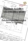 SOLIDWORKS 2020 Zeichnungsableitungen Cover Image