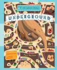 Find Your Way Underground: Travel underground and practice your Math and Mapping Skills Cover Image