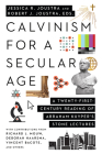 Calvinism for a Secular Age: A Twenty-First-Century Reading of Abraham Kuyper's Stone Lectures Cover Image