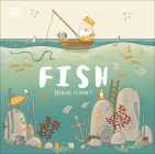 Fish: A tale about ridding the ocean of plastic pollution Cover Image
