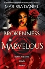From Brokenness to Marvelous Cover Image
