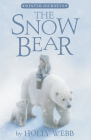 The Snow Bear (Winter Journeys) Cover Image