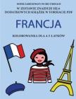 Kolorowanka dla 4-5-latków (Francja): Ta książka zawiera 40 stron bezstresowych kolorowanek w celu zmniejszenia frustracji i zwiększeni Cover Image