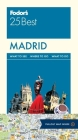Fodor's Madrid 25 Best (Full-Color Travel Guide #6) Cover Image