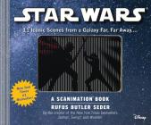 Star Wars: A Scanimation Book: Iconic Scenes from a Galaxy Far, Far Away... Cover Image