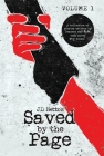Saved by the Page - Volume I: A collection of stories written by readers who have been saved by books. Cover Image