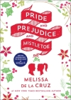 Pride and Prejudice and Mistletoe Cover Image