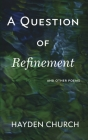 A Question of Refinement Cover Image