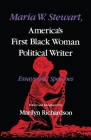 Maria W. Stewart, America's First Black Woman Political Writer: Essays and Speeches (Blacks in the Diaspora) Cover Image