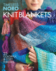 Knit Blankets: 25 Colorful & Cozy Throws Cover Image
