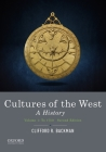 Cultures of the West: A History, Volume 1: To 1750 Cover Image