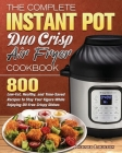 The Complete Instant Pot Duo Crisp Air Fryer Cookbook Cover Image