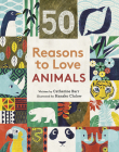 50 Reasons to Love Animals Cover Image