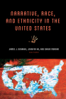 Narrative, Race, and Ethnicity in the United States (THEORY INTERPRETATION NARRATIV) Cover Image