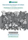 BABADADA black-and-white, Österreichisches Deutsch mit Artikeln - Plattdüütsch mit Artikel (Holstein), das Bildwörterbuch - dat Bildwöörbook: Austrian Cover Image