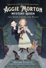 Aggie Morton, Mystery Queen: The Body under the Piano Cover Image