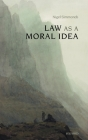 Law as a Moral Idea Cover Image
